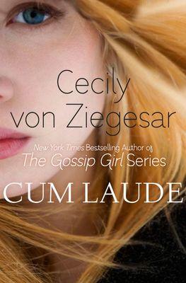 Cecily Von Ziegesar – Cum Laude