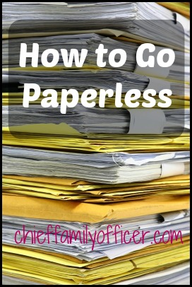 How to Go Paperless | ChiefFamilyOfficer.com