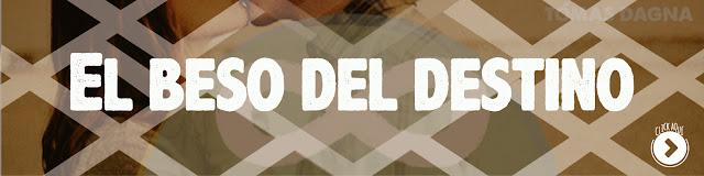 http://www.hechosdesuenos.com/2014/09/el-beso-del-destino.html