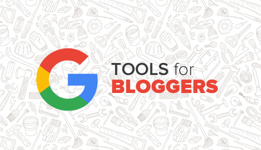 4 Most Useful Free Tools for Bloggers ! Must Read ! The Answers are Here