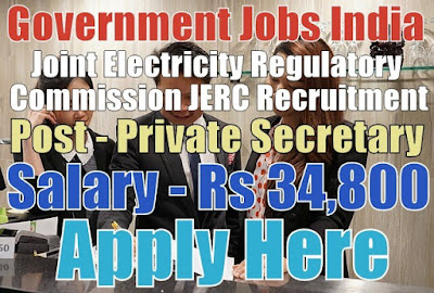 Joint Electricity Regulatory Commission JERC Recruitment 2017