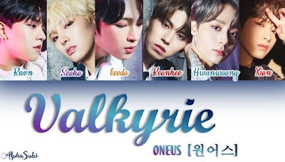 Download Lagu ONEUS(원어스)  Valkyrie(발키리) Mp3 Terbaru