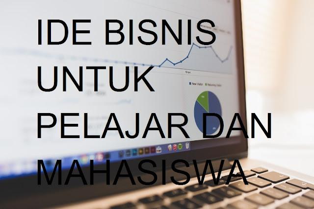 ide bisnis pelajar dan mahasiswa