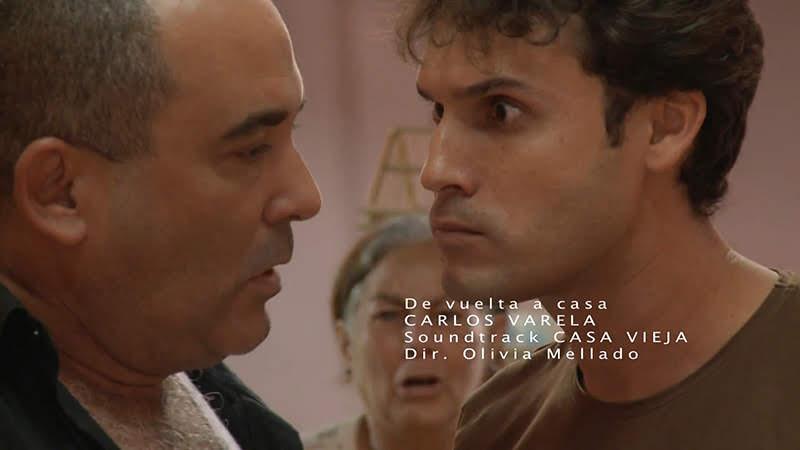 Carlos Varela - ¨De vuelta a casa¨ - Banda Sonora Original del filme Casa Vieja - Videoclip - Dirección: Olivia Mellado. Portal del Vídeo Clip Cubano