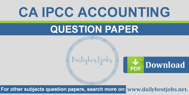 CA IPCC Accounting Question Paper PDF Download