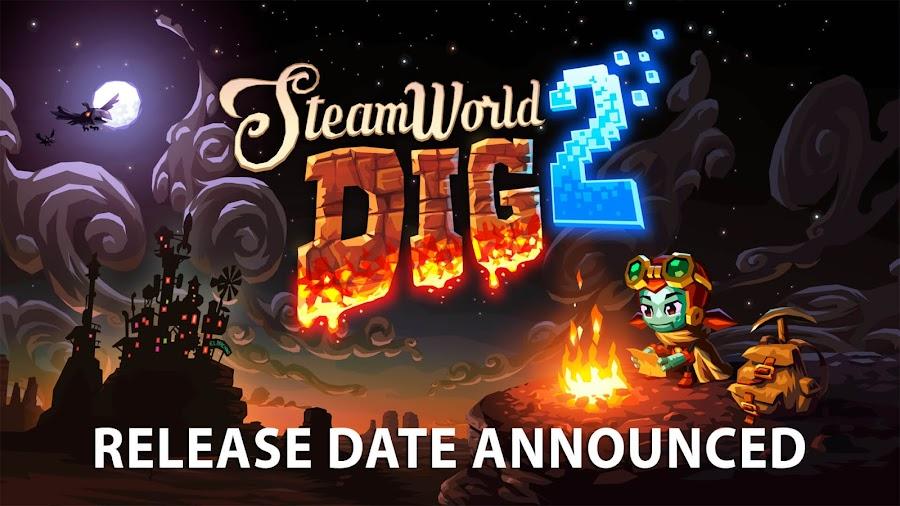 steamworld dig 2 release date