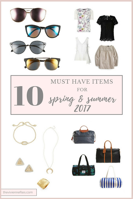 10 MUST HAVE ITEMS for Spring and Summer 2017