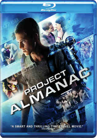 Project Almanac 2015 BluRay 950Mb Hindi Dual Audio 720p Watch Online Full Movie Download bolly4u