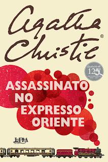 Assassinato no Expresso Oriente / Agatha Christie / Hercule Poirot