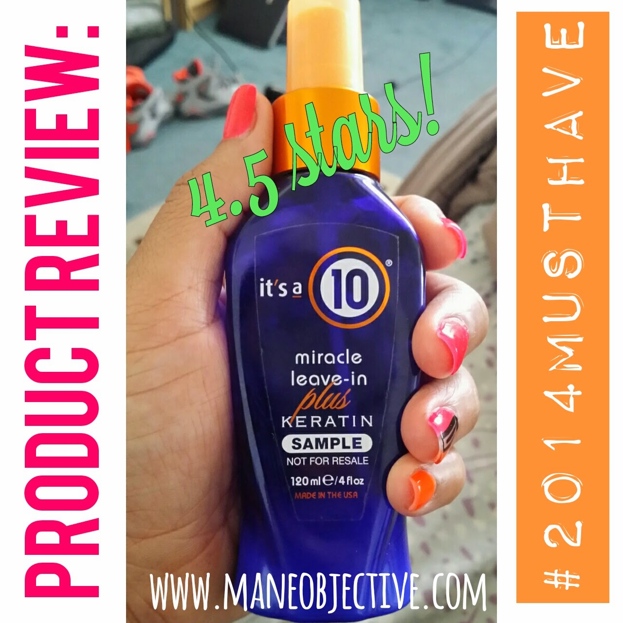 mane objective review    miracle leave   keratin