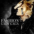 Lady Gaga - Fasion | Ice Cold Lyrics