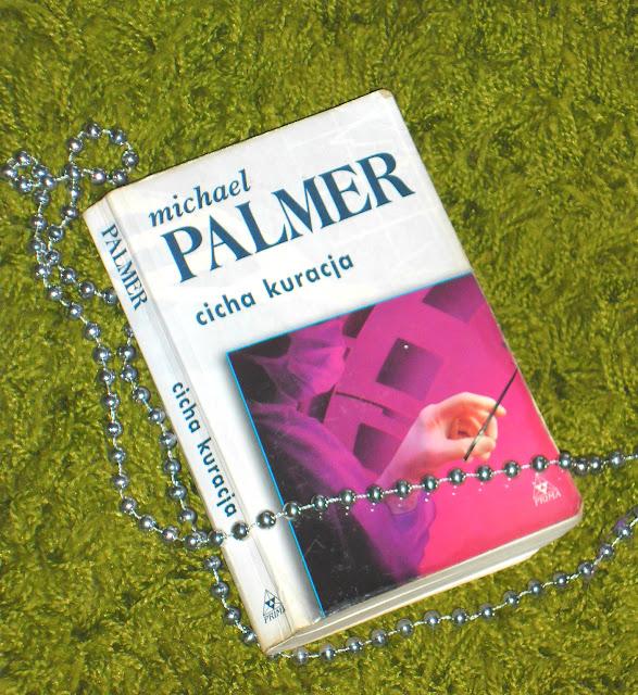 """Cicha kuracja"" Michael Palmer"