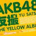 [Photobook] AKB48 YU SATSU - THE YELLOW ALBUM