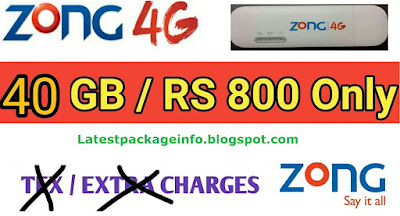 Zong 40GB Monthly Internet Package in 800 Rupees