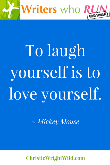 """To laugh yourself is to love yourself."" ~ Mickey Mouse 