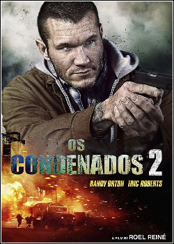 The Condemned 2 Dublado (2015)