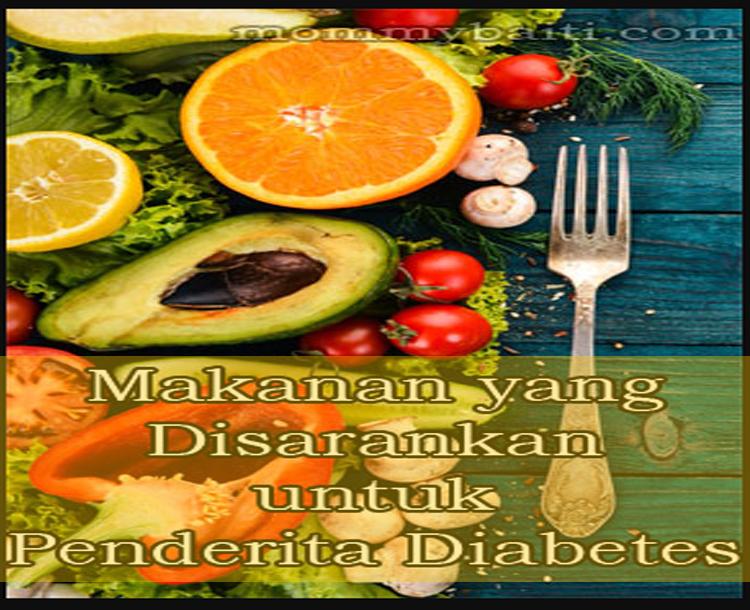 Makanan Yang Disarankan untuk Penderita Diabetes