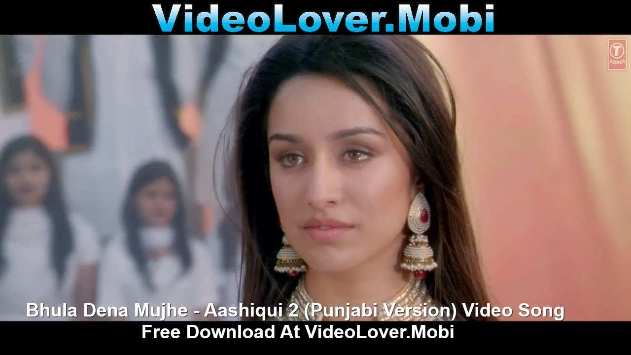 Aashiqui 2 movie video song download in hd