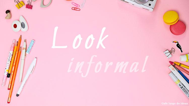 Look informal para el día a día