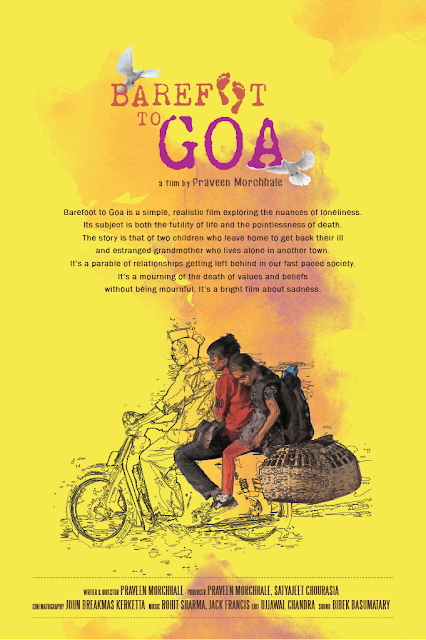 Barefoot to Goa, Poster, Directed by Praveen Morchhale
