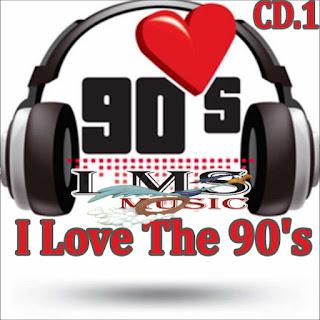 I Love The 90's - CD.1 I%2BLove%2BThe%2B90%2527s%2B-%2BCD.1