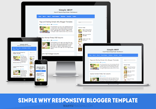 Simple WHY Responsive - Blogger Template