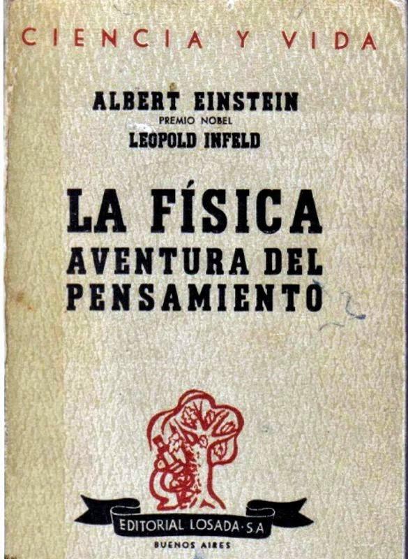 La Física aventura del pensamiento – Albert Einstein y Leopold Infeld
