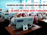 Kumpulan Soal Latihan UN SMK/MAK 2018 / 2019 Plus Kunci Jawaban dan Pembahasan