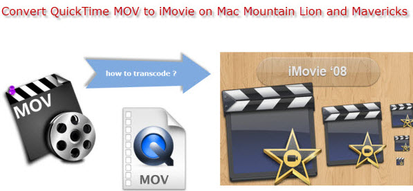 convert quicktime mov to imovie