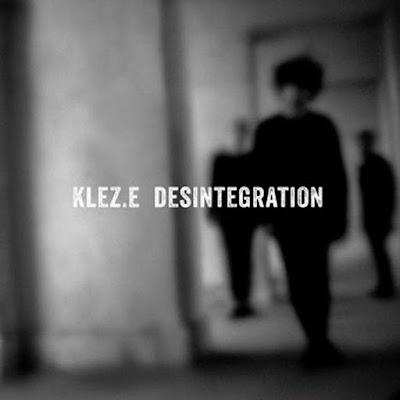 Klez.e - Desintegration
