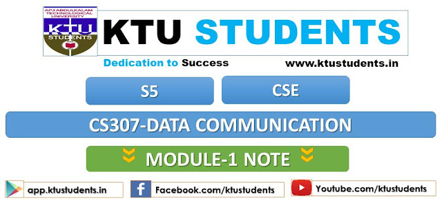 ktu data communication cs307 note module 1