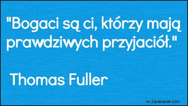 Thomas Fuller, cytaty o sukcesie, bogactwie, pieniądzach i finansach.