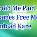 Paid Apps Ya Games Free Me Kaise Download Kare
