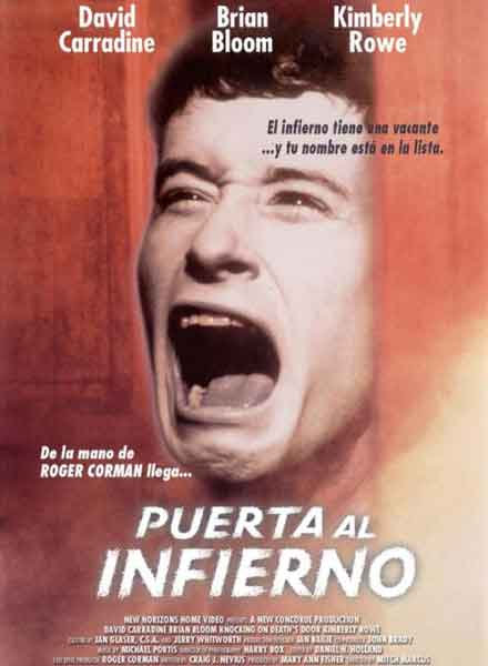 Puerta al infierno / Knocking on death's door (1999) producida por Roger Corman