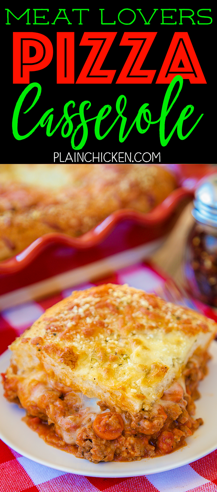 Meat Lovers Pizza Casserole | Plain Chicken