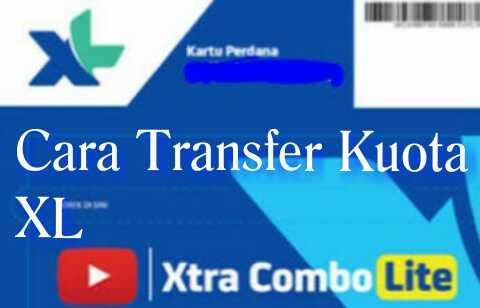 Cara Mudah Transfer Kuota Xl Xtra Combo Lite