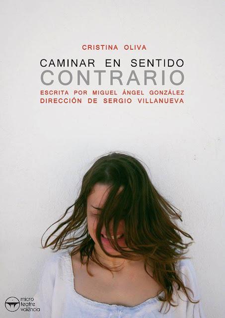 Cartel de Caminar en sentido contrario, con Cristina Oliva