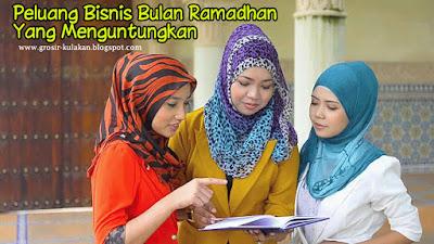 Peluang Bisnis Bulan Ramadhan Yang Menguntungkan