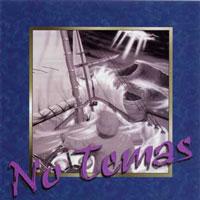 Canciones De Vida-No Temas-
