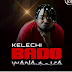Audio | Kelechi Africana - Bado Wanajiuliza | Mp3 Download