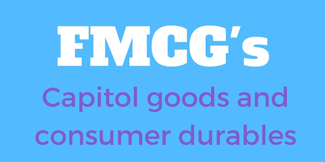 FMCG And Capitol Goods (CoPS) - Definitions, Examples And Differences
