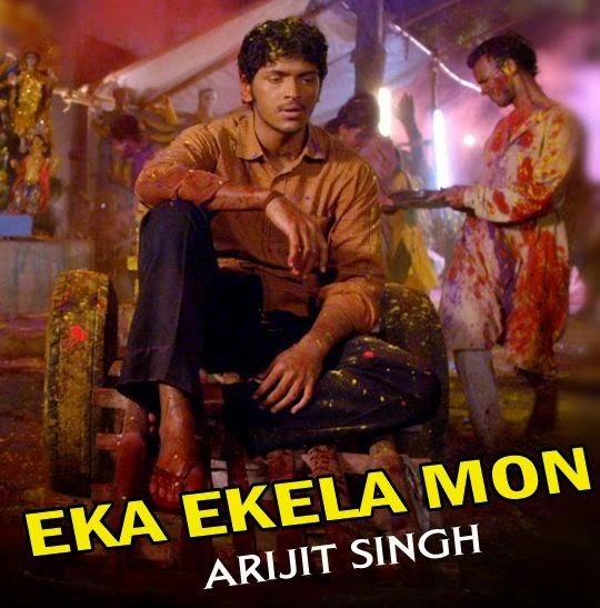 Eka Ekela Mon Lyrics, Arijit Singh, Bengali, Mp3, song, Image, Photo, Picture