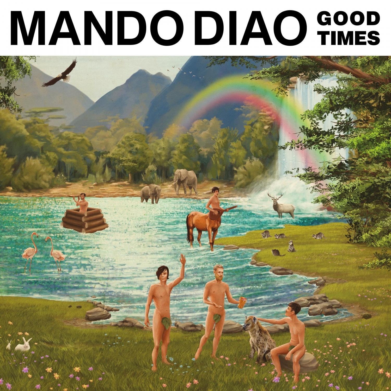 Mando Diao - Give Me Fire!