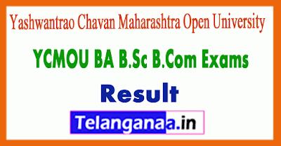 Yashwantrao Chavan Maharashtra Open University  BA B.Sc B.Com Result
