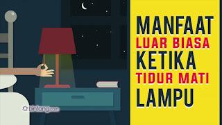 Manfaat Mematikan Lampu Ketika Tidur