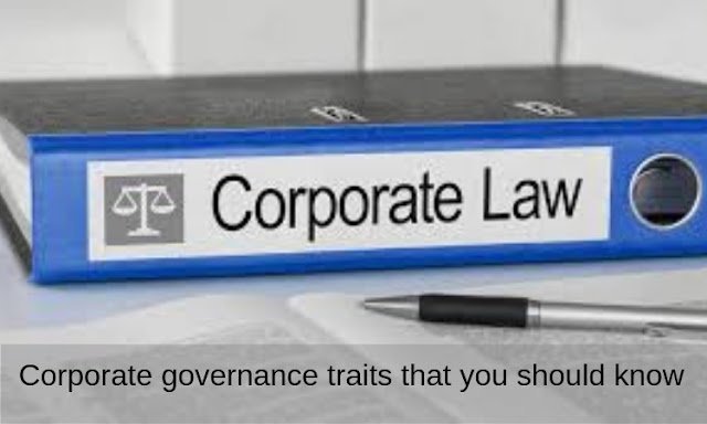 Corporate Governance Traits That You Should Know