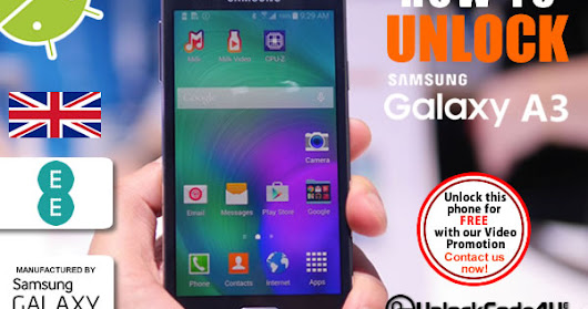 How to Unlock Samsung Galaxy A3 from EE Network