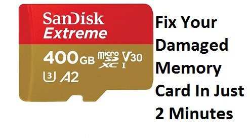 How to Fix Your Damaged Memory Card In Just 2 Minutes