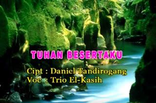 Lirik Lagu Toraja Tuhan Besertaku (Trio El-Kasih)