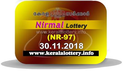 "KeralaLottery.info, ""kerala lottery result 30 11 2018 nirmal nr 97"", nirmal today result : 30-11-2018 nirmal lottery nr-97, kerala lottery result 30-11-2018, nirmal lottery results, kerala lottery result today nirmal, nirmal lottery result, kerala lottery result nirmal today, kerala lottery nirmal today result, nirmal kerala lottery result, nirmal lottery nr.97 results 30-11-2018, nirmal lottery nr 97, live nirmal lottery nr-97, nirmal lottery, kerala lottery today result nirmal, nirmal lottery (nr-97) 30/11/2018, today nirmal lottery result, nirmal lottery today result, nirmal lottery results today, today kerala lottery result nirmal, kerala lottery results today nirmal 30 11 18, nirmal lottery today, today lottery result nirmal 30-11-18, nirmal lottery result today 30.11.2018, nirmal lottery today, today lottery result nirmal 30-11-18, nirmal lottery result today 30.11.2018, kerala lottery result live, kerala lottery bumper result, kerala lottery result yesterday, kerala lottery result today, kerala online lottery results, kerala lottery draw, kerala lottery results, kerala state lottery today, kerala lottare, kerala lottery result, lottery today, kerala lottery today draw result, kerala lottery online purchase, kerala lottery, kl result,  yesterday lottery results, lotteries results, keralalotteries, kerala lottery, keralalotteryresult, kerala lottery result, kerala lottery result live, kerala lottery today, kerala lottery result today, kerala lottery results today, today kerala lottery result, kerala lottery ticket pictures, kerala samsthana bhagyakuri"